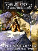 Schwert und Schild – Sir Morgan, der Löwenritter Band 10