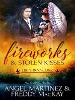 Fireworks and Stolen Kisses