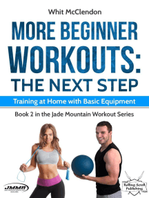 More Beginner Workouts: The Next Step: Training at Home with Basic Equipment: Jade Mountain Workout Series, #2