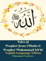Tales of Prophet Jesus (Pbuh) & Prophet Muhammad SAW