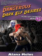 The Dangerous Dark Elf Desires