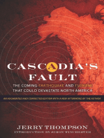 Cascadia's Fault: The Coming Earthquake and Tsunami that Could Devastate North America