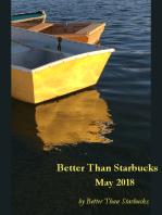 Better Than Starbucks May 2018