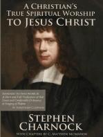 A Christian's True Spiritual Worship to Jesus Christ