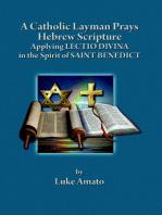 A Catholic Layman Prays Hebrew Scripture