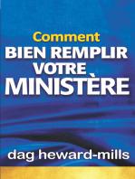 Comment bien remplir votre ministère