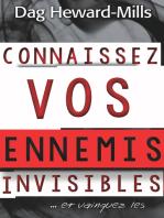 Connaissez vos ennemis invisibles... et vainquez les