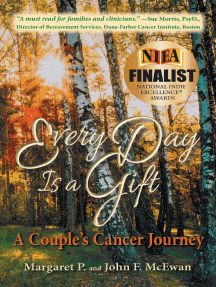 Every Day is a Gift: A Couple's Cancer Journey