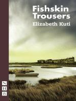 Fishskin Trousers (2017 edition) (NHB Modern Plays)