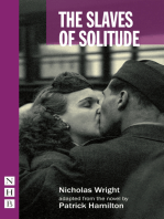 The Slaves of Solitude (stage version) (NHB Modern Plays)