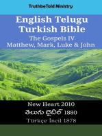English Telugu Turkish Bible - The Gospels IV - Matthew, Mark, Luke & John