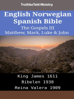 English Norwegian Spanish Bible - The Gospels III - Matthew, Mark, Luke & John