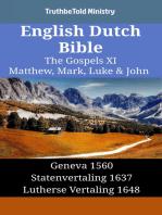 English Dutch Bible - The Gospels XI - Matthew, Mark, Luke & John