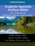 English Spanish Italian Bible - The Gospels III - Matthew, Mark, Luke & John: King James 1611 - Reina Valera 1909 - La Bibbia Riveduta 1924