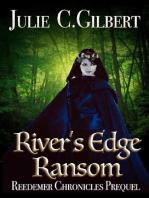 River's Edge Ransom