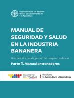 Manual de seguridad y salud en la industria bananera: Guía práctica para la gestión del riesgo en las fincas. Parte 1 - Manual para entrenadores
