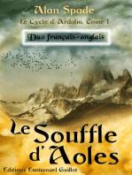 Le Souffle d'Aoles (Ardalia, tome 1) - Duo français-anglais