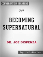 Becoming Supernatural: by Dr. Joe Dispenza | Conversation Starters