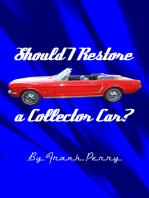 Should I Restore a Collector Car?