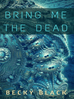 Bring Me the Dead