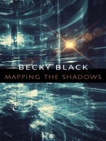 Mapping the Shadows
