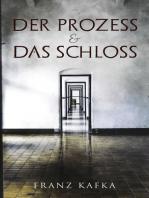 Der Prozess & Das Schloss