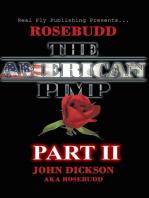 Rosebudd the American Pimp Pt 2