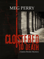 Cloistered to Death