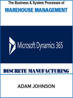 The Business & System Processes of Warehouse Management Microsoft Dynamics 365 Discrete Manufacturing