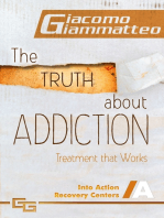 The Truth About Addiction, Treatment That Works