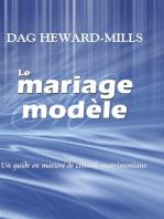 Le Mariage Modèle