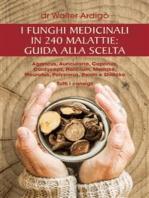 I funghi medicinali in 240 malattie
