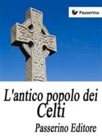 L'antico popolo dei Celti