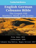 English German Cebuano Bible - The Gospels VIII - Matthew, Mark, Luke & John