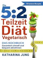 5:2 Teilzeit-Diät - Vegetarisch