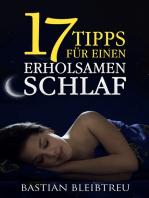 17 Tipps für einen erholsamen Schlaf