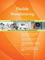 Flexible Manufacturing A Clear and Concise Reference