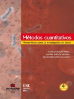 Métodos cuantitativos 4a Ed. Herramientas para la investigación en salud