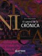 El camino de la crónica