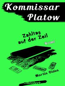 Kommissar Platow, Band 13: Zahltag auf der Zeil: Kriminalroman