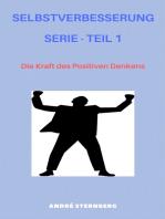 Selbstverbesserung Serie - Teil 1