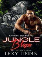 Jungle Blaze