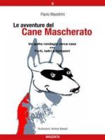 Le avventure del Cane Mascherato (volume 6)
