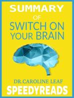 Summary of Switch On Your Brain by Dr. Caroline Leaf