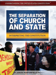 The Separation of Church and State: Interpreting the Constitution