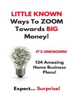 Little Known Ways to Zoom Towards Big Money
