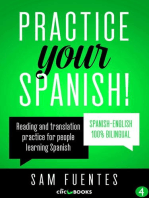 Practice Your Spanish!: Reading and translation practice for people learning Spanish; Bilingual version, Spanish-English
