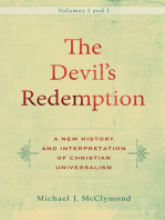 The Devil's Redemption : 2 volumes: A New History and Interpretation of Christian Universalism