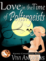 Love in the Time of Poltergeists