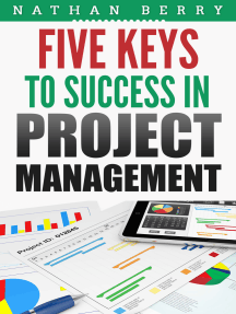 Five Keys to Success In Project Management
